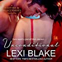 Unconditional: A Masters and Mercenaries Novella Audiobook by Lexi Blake Narrated by Ryan West