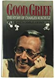 Good Grief!: The Story of Charles M. Schulz
