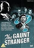 Edgar Wallace Presents: The Gaunt Stranger [DVD]