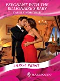 Pregnant with the Billionaire's Baby (Harlequin Presents)