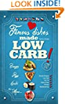 Famous Dishes Made LOW-CARB!: Your Fa...