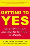 Getting to Yes: The Secret to Successful Negotiation (1844131467) by Fisher, Roger