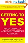 Getting to Yes: Negotiating an agreem...