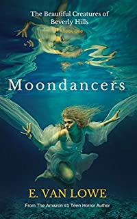 Moondancers by E. Van Lowe ebook deal
