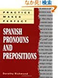 Practice Makes Perfect Spanish Pronouns And Prepositions (Practice Makes Perfect Series)