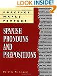 Practice Makes Perfect Spanish Pronou...