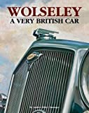 img - for Wolseley a Very British Car book / textbook / text book