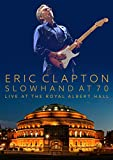 Slowhand at 70 - Live at The Royal Albert Hall[2 CD/DVD Combo]