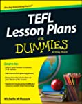 TEFL Lesson Plans For Dummies (For Du...
