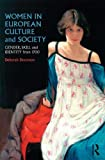 img - for Women in European Culture and Society: Gender, Skill and Identity from 1700 book / textbook / text book