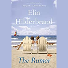 The Rumor: A Novel (       UNABRIDGED) by Elin Hilderbrand Narrated by Kathleen McInerney