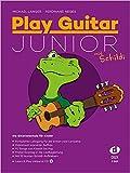 Play Guitar Junior : Kompletter Lehrgang für die ersten zwei