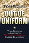 Out of Uniform: Your Guide to a Succe...