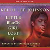 Little Black Girl Lost 5 | [Keith Lee Johnson]