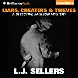 img - for Liars, Cheaters & Thieves: Detective Jackson, Book 6 book / textbook / text book
