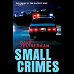Small Crimes | Dave Zeltserman