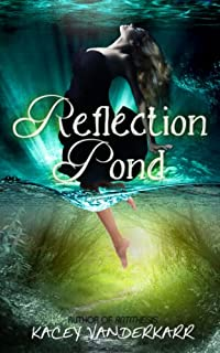 Reflection Pond by Kacey Vanderkarr ebook deal