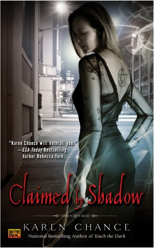 Karen Chance - Claimed By Shadow