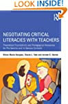 Negotiating Critical Literacies with...