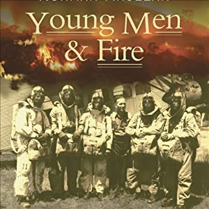 Young Men and Fire | [Norman Maclean]