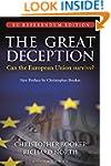 The Great Deception: The Secret Histo...