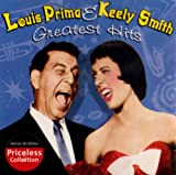 Greatest Hits Louis Prima and Kelly Smith