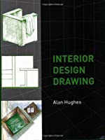 Interior Design Drawing by The Crowood Press Ltd