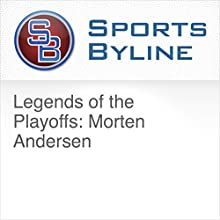 Sports Byline - Template (Edit) Radio/TV Program by Ron Barr Narrated by Ron Barr, Morten Andersen