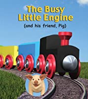 The Busy Little Engine