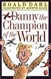 Danny the Champion of the World (0141301147) by Dahl, Roald
