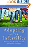 Adopting After Infertility: Messages...