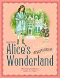 Alice's Adventures in Wonderland (1743003781) by Kincaid, Eric