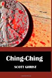 img - for Ching, Ching (The Green Series) (Volume 1) book / textbook / text book