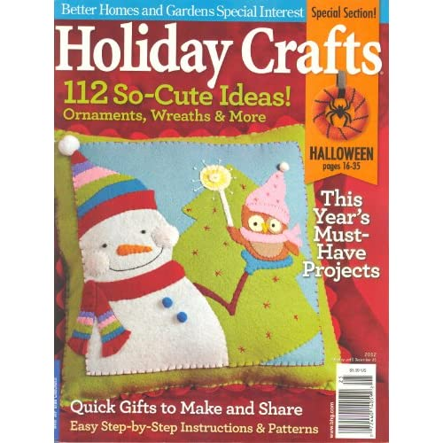 Holiday Crafts Magazine 2012 Better Homes And Gardens Special Interest Publication Ann