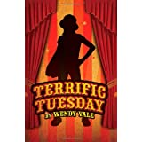 Terrific Tuesdayby Wendy Vale