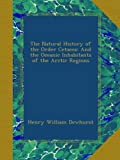 img - for The Natural History of the Order Cetacea: And the Oceanic Inhabitants of the Arctic Regions book / textbook / text book