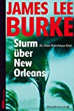 Burke, James Lee: Sturm �ber New Orleans