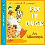 Fix-It Duck   Jez Alborough