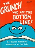 img - for THE GRUNCH WHO ATE THE BOTTOM LINE! (The Grunch Series Book 2) book / textbook / text book