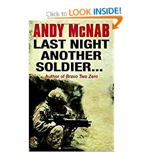 Last Night Another Solider - Andy McNab