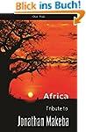 Africa: Tribute to Jonathan Makeba (E...