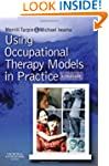 Using Occupational Therapy Models in...