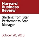 Shifting from Star Performer to Star Manager | Annie McKee