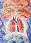 Das Atemsystem - Leben und Bewusstsei...