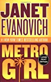 Metro Girl (Alex Barnaby Series #1) (0060584017) by Evanovich, Janet