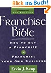 Franchise Bible (Franchise Bible: How...