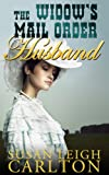 The Widows Mail Order Husband (Mail Order Brides)