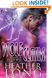 Wolf Claim (Wolves of Willow Bend Book 3)