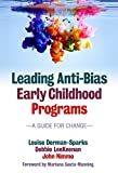 img - for Leading Anti-Bias Early Childhood Programs: A Guide for Change (Early Childhood Education) book / textbook / text book