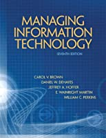 Managing Information Technology, 7th Edition Front Cover